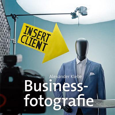Businessfotograf Alexander Klebe aus Berlin zeigt sein Buch